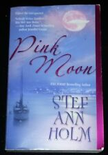 Pink Moon by Stef Ann Holm (Paperback)