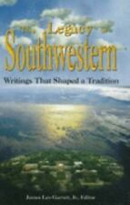 The Legacy of Southwestern: Writings That Shaped a Tradition