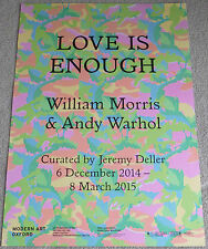 William Morris and Andy Warhol - Love is enough    2014 ART EXHIBITION POSTER