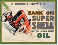 "Banca per SUPER SHELL OIL - ""un solido investimento"" METAL SIGN (de 4030)"