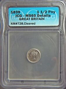 1839 Great Britain 1-1/2 penny - silver - ICG-MS60 cleaned