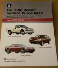 GM COLLISION REPAIR SERVICE PROCEDURES MANUAL FOR GENERAL MOTORS 2004 VEHICLES