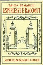DE MARCHI Emilio, Esperienze e racconti. Mondadori, 1959