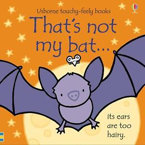That's not my bat... by Fiona Watt