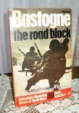 Bastogne The Road Block by Peter Elstob Ballantin's Battle Book #04 1972 WWII