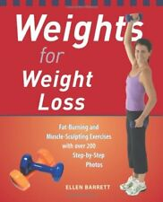 Weights for Weight Loss: Fat-Burning and Muscle-Sc