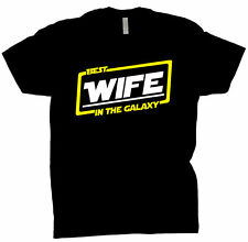 Best Wife In The Galaxy Shirt Gift Tee T Shirt Black T-Shirt