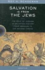 Salvation Is from the Jews by Roy H. Schoeman (2004)