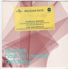 (FI614) Spacek, How Do I Move / Getaway - 2001 DJ CD