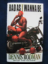 Bad As I Wanna Be SIGNED by DENNIS RODMAN - Memoirs of Former NBA Superstar
