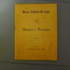 Nossa Senhora da Lapa * Historia e Tradicao Por M Goncalves da Costa (1959)