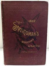 1892 SPORTSMAN'S DIRECTORY & YEAR BOOK. HUNTING, FISHING, BASEBALL ILLUSTRATED
