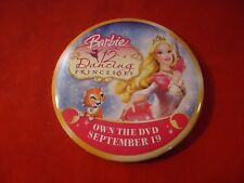 Barbie 12 Dancing Princesses Movie Home Rlease Promotional Button Pin Back Promo