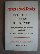 FARMER AND STOCK BREEDER FAT STOCK READY RECKONER (CATTLE SHEEP PIGS)