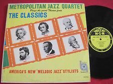 VG+ JAZZ LP - METROPOLITAN JAZZ QUARTET - THE CLASSICS - MELODIC JAZZ MGM E3730