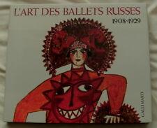 L'ART DES BALLETS RUSSES A PARIS 1908-1929 FRENCH TEXT DIAGHILEV LEON BAKST