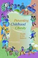 NEW - Preventing Childhood Obesity: Health in the Balance
