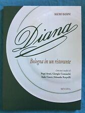 Diana. Bologna in un ristorante. Mauro Bassini Minerva 2018