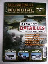 Second Conflit Mondial Hors série n°2 Grandes Batailles de la 2è Guerre Mondiale