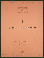 PISOT - SERIES DE FOURIER - CERTIFICAT TMP PARIS-FACULTE DES SCIENCES / ETUDIANT