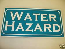 Vintage WATER HAZARD Metal Golf Sign NEW Men Lake Ball
