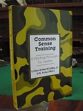 COMMON SENSE TRAINING 1985 LTG Arthur Collins USA SC Military Leadership RARE!