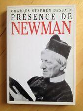Présence De Newman. Thèmes Spirituels de Charles-Stephen Dessain