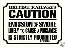 British Railways Emission of Smoke steel sign  180mm x 130mm   (dp)