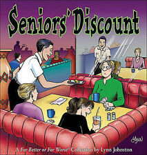 NEW Seniors' Discount: A For Better or For Worse Collection by Lynn Johnston