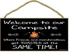 """Black Welcome to Campsite Friends & Marshmallows Toasted Same Time Sign 5""""x10"""""""