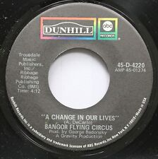 Rock 45 Bangor Flying Circus - A Change In Our Lives / Come On People On Dunhill