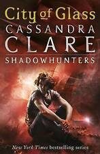 The Mortal Instruments 3: City of Glass by Cassandra Clare (Paperback, 2009)