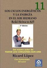 Los Ciclos Energeticos y La Energia En El Ser Humano Reiki Heiwa to AI (R) (Pape