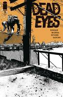 DEAD EYES #3 (2019 IMAGE) NEW 1ST PRINT JOHN MCCREA COVER A | GERRY DUGGAN