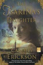 The Tsarina's Daughter Carolly Erickson