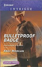 Bulletproof Badge (Texas Rangers: Elite Troop)
