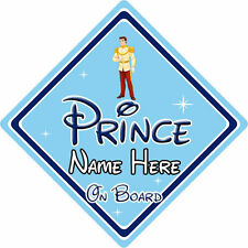 Personalised Disney Prince On Board Car Sign – Cinderella Prince Charming