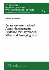 Essays on International Asset Management: Evidence for Developed West and Emergi