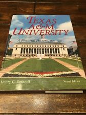 Texas A&M University : A Pictorial History, 1876-1996 63 by Henry C. Dethloff (…