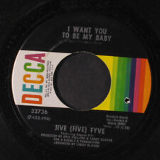 JIVE FYVE: If I Had A Chance To Love You / I Want You To Be My Baby 45 (co, fai