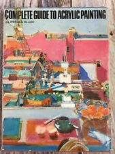Vintage Complete Guide to Acrylic Painting by Wendon Blake Art Instruction Book