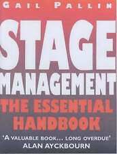 Stage Management: The Essential Handbook: New Edition by Gail Pallin