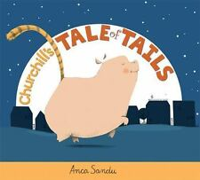 Churchill's Tale of Tails (Paperback or Softback)