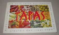Der Neue Trend aus Spanien - Tapas Buch gebraucht - Original Rezepte 2003!