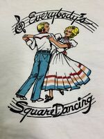 Vintage Western Art Short Sleeve T Shirt Everybody's Square Dancing 100% Cotton
