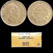 1835 India Rupee East India Company ANACS AU55 Crown Sized Silver Coin