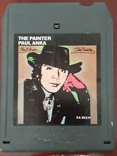 PAUL ANKA THE PAINTER 1972 Stereo 8 TRACK TAPE EA 653-H