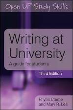 Writing at University: A Guide for Students by Phyllis Creme, Mary R. Lea...