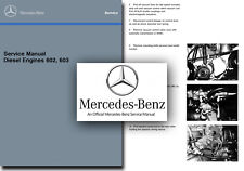 Mercedes 602 603 Diesel Engine Service Manual Workshop w201 w124 w126 190D 300D