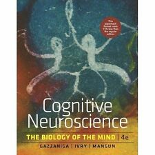 Cognitive Neuroscience: The Biology of the Mind by George R. Mangun, Richard B. Ivry, Michael Gazzaniga (Paperback, 2013)